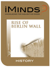 Rise of The Berlin Wall (eBook)